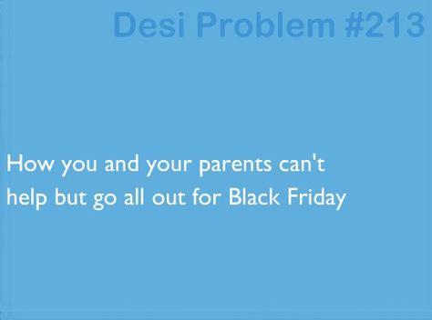Desi Problems.