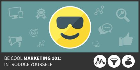 Be Cool Marketing 101: Introduce Yourself - Digital Marketing Services by Black Dog Marketing