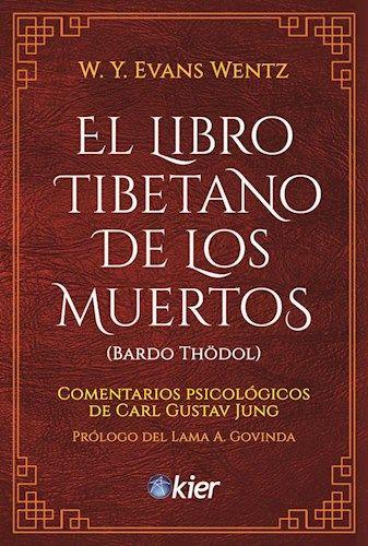 Descargar El Libro Tibetano De Los Muertos Evans Wentz W Y Libro De Los Muertos Muerte Tibetano