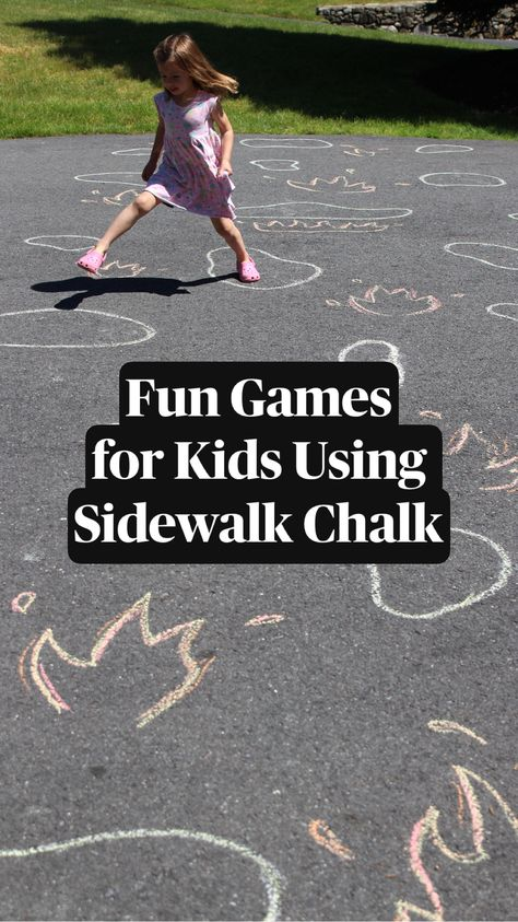 Fun Games for Kids Using Sidewalk Chalk