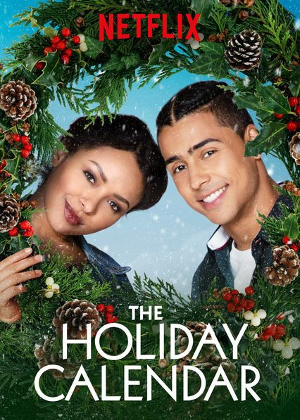 Check Out The Holiday Calendar On Netflix Netflix Christmas Movies Holiday Calendar Christmas Movies