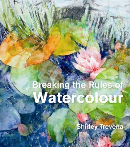 Best Watercolor Painting Books Everywhere Shirley Trevena