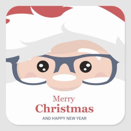 Santa Claus Face With Glasses Merry Christmas Square Sticker Christmas Stickers Custom Holiday Card Merry Christmas And Happy New Year
