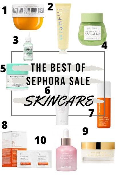 The Best Skincare From The Sephora Sale In 2020 Sephora Sale Top Skin Care Products Skin Care