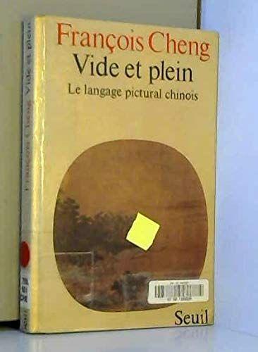 Telecharger Vide Et Plein Le Langage Pictural Chinois Pdf Par