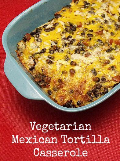 Vegetarian Mexican Tortilla Casserole Recipe