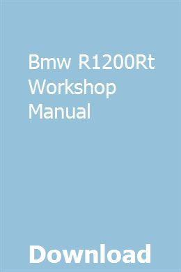 Bmw R1200rt Workshop Manual Excavator For Sale Bmw R1200rt Workshop