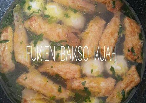 Resep Fukien Bakso Kuah Oleh Xander S Kitchen Resep Bakso Resep Ikan Memasak