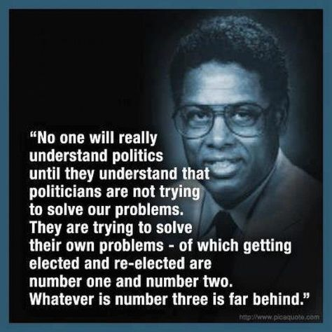 Thomas Sowell : How politics work : x-post from POLITIC