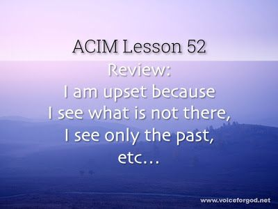 Acim Workbook Lesson 52 Workbook Lesson Course In Miracles