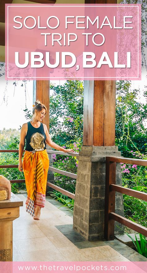 Ubud, Bali in Indonesia is the perfect place for a solo female trip!