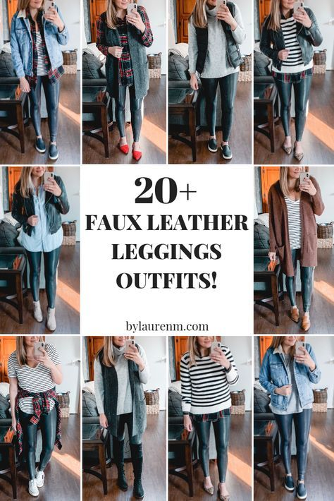 Over 20 Spanx leather leggings outfits - from casual to dressy, this post is covering all the best legging outfit ideas to bust your wardrobe boredom! Casual Leggings Outfit, Legging Outfits, Leggings Fashion, How To Wear Leggings, Leather Pants Outfit, Spanx Faux Leather Leggings, Leather Leggings Casual, Leather Outfits, Leather Skirts