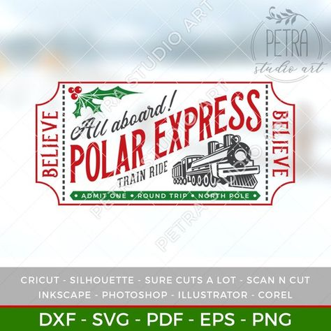polar express ticket svg dxf cut file and printable for your christmas home decor and rustic