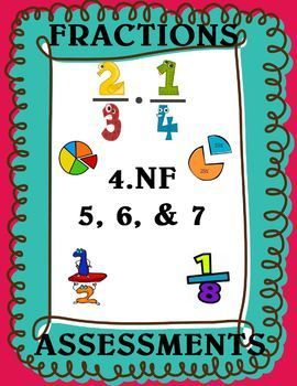 Fractions Assessment Bundle Grade 4 4 Nf 1 7 Elementary School Math Activities Fractions Fraction Assessment
