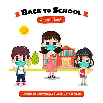 العودة إلى المدرسة بمسافة اجتماعية ومفهوم القناع العودة إلى المدرسة القصاصات الفنية مدرسة اشخاص Png والمتجهات للتحميل مجانا Back To School Clipart School Posters School Clipart