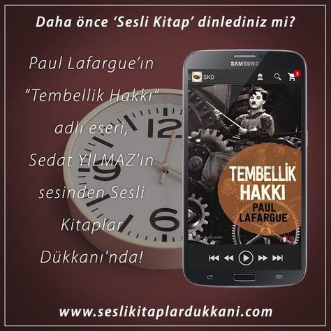 """Paul LAFARGUE'ın """"Tembellik Hakkı"""" adlı eseri, dublaj sanatçısı Sedat YILMAZ'ın sesinden Sesli Kitaplar Dükkanı'nda!"""