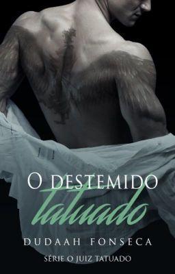 Destemido Tatuado Capitulo 31 Com Imagens Livros De Romance