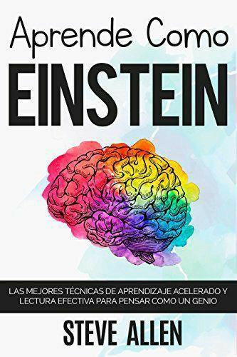 Consigue Tu Libro Gratis Libros De Motivación Tecnicas De Aprendizaje Einstein