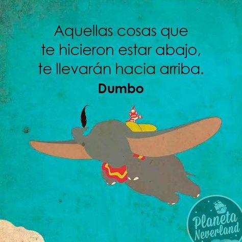 Frase De Dumbo Frases Disney Frases Peliculas Disney Y