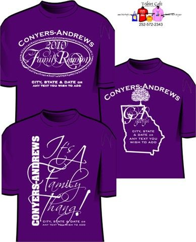 Family reunion shirt design made by me | My Projects from Pinterest ...