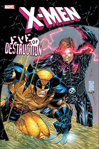 Download Pdf Xmen Eve Of Destruction Free Epub Mobi Ebooks Marvel Comics Art Wolverine Marvel Cyclops X Men
