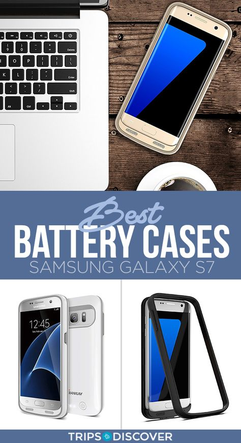 the latest 88263 467f1 6 Best Samsung Galaxy S7 Battery Cases on Amazon | Travel Tips