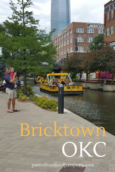 Things To Do In Bricktown Okc Oklahoma City Things To Do