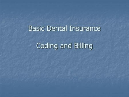 1 Dental Insurance Chapter 14 2 2 Dental Insurance Learning