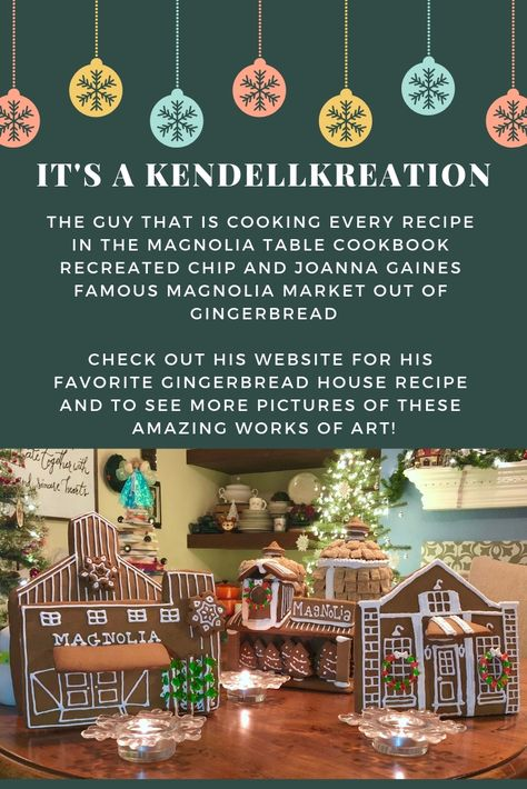 My Favorite Gingerbread And Last Years House Es Kendellkreations Gingerbread House Recipe Magnolia Market Joanna Gaines Gingerbread