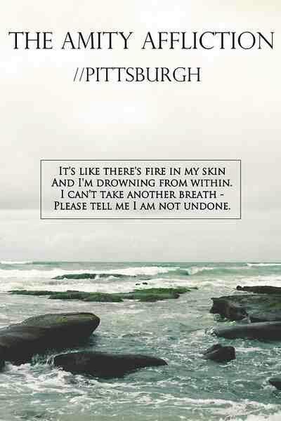 Pin By Gorge On Lyrics The Amity Affliction Amity Affliction