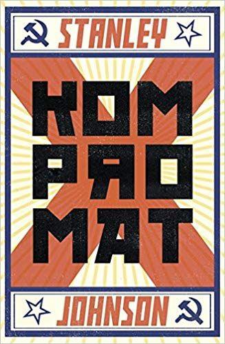 Kompromat Amazon Co Uk Stanley Johnson 9781786072467 Books
