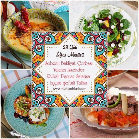 28.Gün İftar Menüsü 2020 – Mutfak Sırları – Pratik Yemek Tarifleri