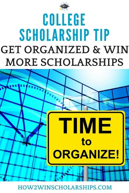 Get Organized to Win More College Scholarships