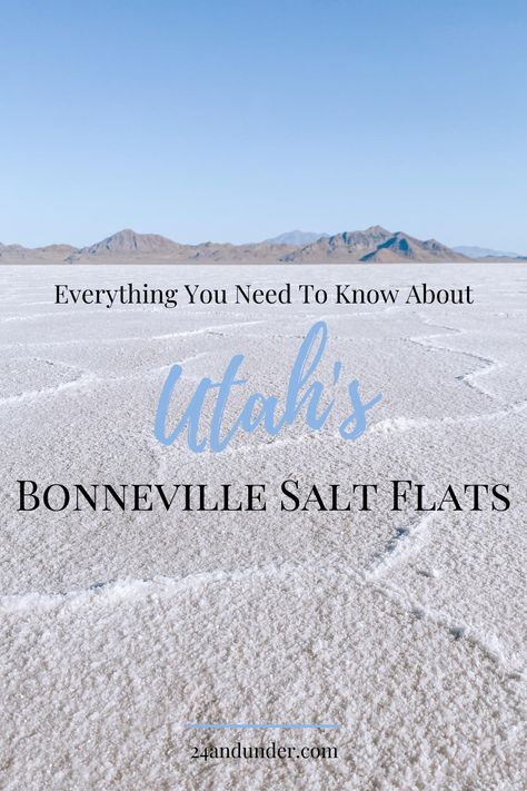 Everything You Need To Know About Utah's Bonneville Salt Flats