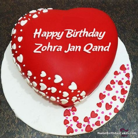 The Name Zohra Jan Qand Is Generated On Romantic Birthday Image