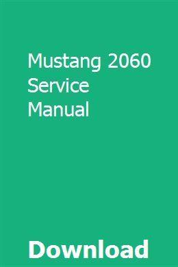 Mustang 2060 Service Manual   gallongwidna