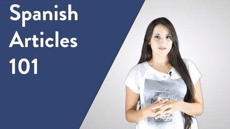 Articles: Spanish Lesson #20