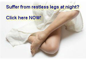"""Are your jerking, twitching legs keeping you awake at night?  It's an annoying problem called """"restless leg syndrome"""" and it afflicts millions of people, affecting the quality of their sleep and their overall health.  Get rid of restless legs using this all-natural solution that has helped thousands of people regain the quality of life they need.  Click here now for more information. - http://get-rid-of.biz/Get_Rid_Of_Restless_Legs.html"""