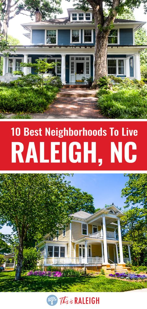 Thinking about moving to Raleigh? Here are the top 10 neighborhoods in Raleigh near downtown that are great for families, young professionals and singles. If you're serious about living in Raleigh North Carolina, check out these 10 places inside the beltline. #Raleigh #NorthCarolina #NC #SouthernLiving #TheSouth
