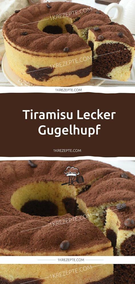 Tiramisu leckere Gugelhupf - 1k Rezepte   - Backen - Rezepte für Torten und Kuchen - #Backen #für #Gugelhupf #Kuchen #leckere #Rezepte #Tiramisu #Torten #und