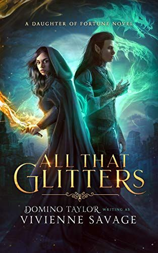 All That Glitters: a Fantasy Romance (Daughter of Fortune