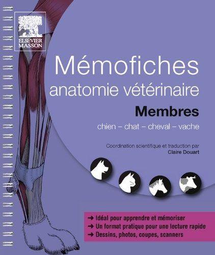 Telecharger Ou Lisez Le Livre Memofiches Anatomie Veterinaire Membresde Han Au Format Pdf Et Epub Ici Vous Pouvez Tele Livres A Lire Anatomie Telechargement