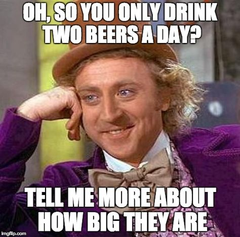 Two beers a day...