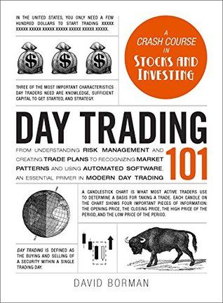 Day Trading 101 From Understanding Risk Management And Creating