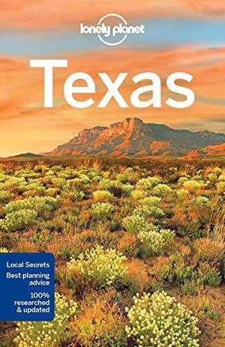 Read Book Lonely Planet Texas Travel Guide Download Pdf Free Epub Mobi Ebooks Texas Travel Guide Lonely Planet Texas Travel