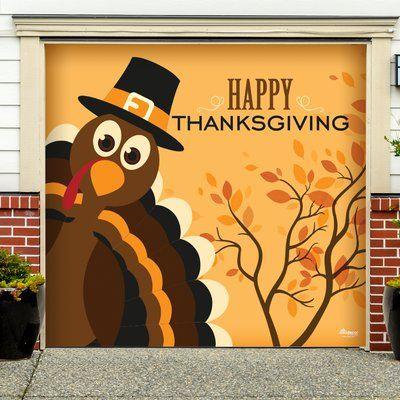 The Holiday Aisle Happy Thanksgiving Turkey Garage Door Mural Wayfair In 2020 Happy Thanksgiving Turkey Door Murals Thanksgiving Classroom