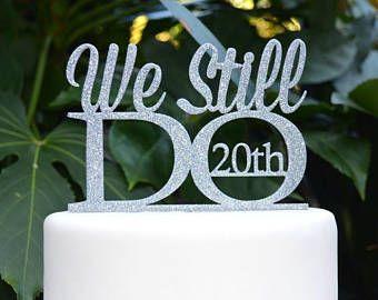 We still do th wedding anniversary cake topper assorted