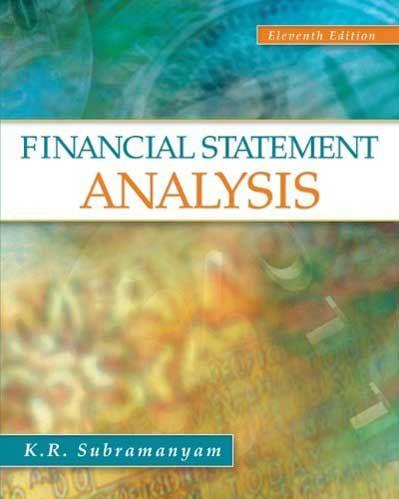 Solution Manual Financial Statement Analysis 11th Edition Subramanyam Test Bank Financial Statement Analysis Financial Statement Financial Analysis