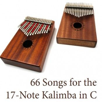 66 Song Download for the 17-Note Kalimba in C in 2019 | Thumb piano