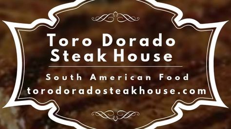 17 Best Toro Dorado Steak House Images Steak Cooking Food